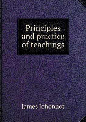 Principles and Practice of Teachings (Paperback)