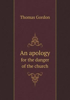 An Apology for the Danger of the Church (Paperback)