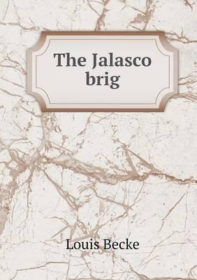The Jalasco Brig (Paperback)