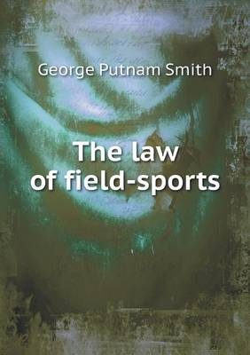 The Law of Field-Sports (Paperback)