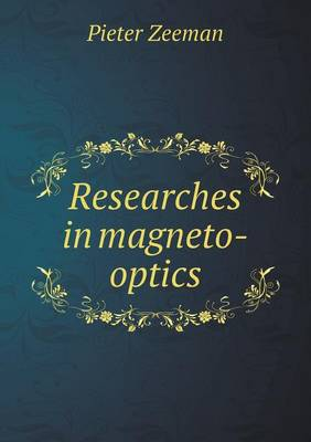 Researches in Magneto-Optics (Paperback)