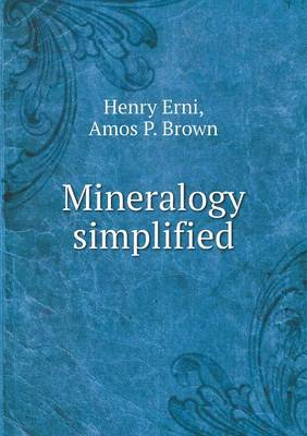 Mineralogy Simplified (Paperback)