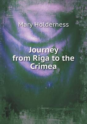 Journey from Riga to the Crimea (Paperback)