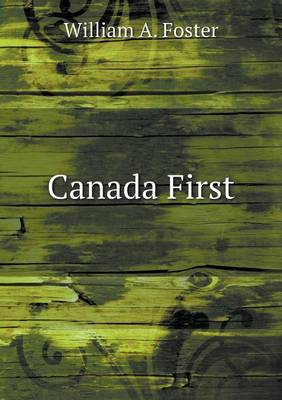 Canada First (Paperback)