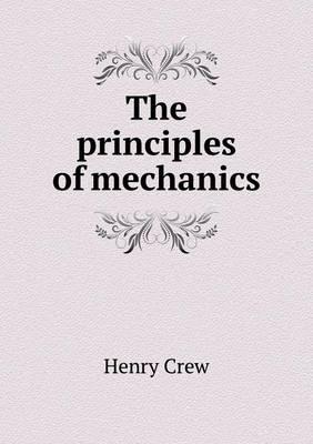 The Principles of Mechanics (Paperback)