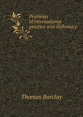 Problems of International Practice and Diplomacy (Paperback)
