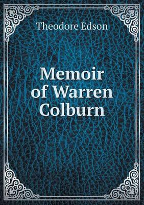 Memoir of Warren Colburn (Paperback)