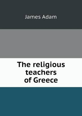 The Religious Teachers of Greece (Paperback)