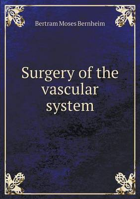 Surgery of the Vascular System (Paperback)