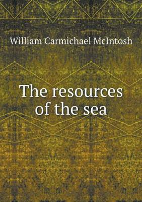 The Resources of the Sea (Paperback)
