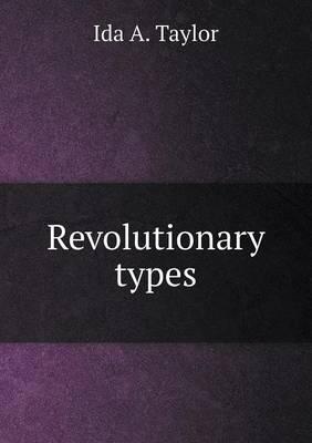Revolutionary Types (Paperback)