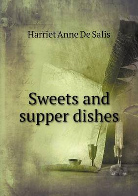Sweets and Supper Dishes (Paperback)