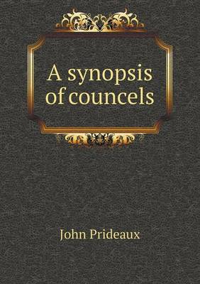 A Synopsis of Councels (Paperback)