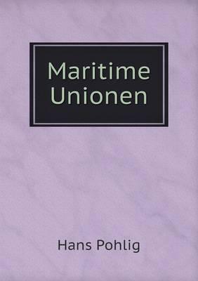 Maritime Unionen (Paperback)