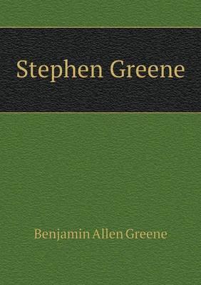 Stephen Greene (Paperback)