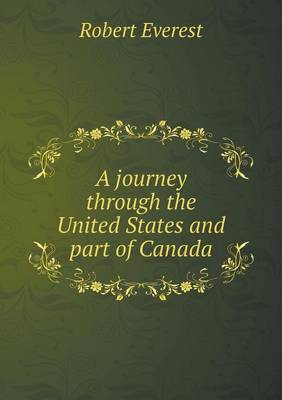 A Journey Through the United States and Part of Canada (Paperback)