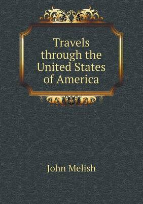 Travels Through the United States of America (Paperback)