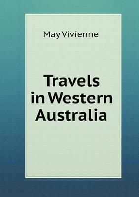 Travels in Western Australia (Paperback)