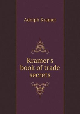 Kramer's Book of Trade Secrets (Paperback)