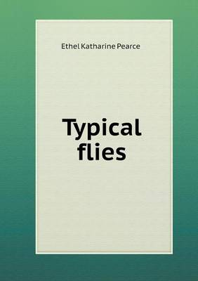 Typical Flies (Paperback)
