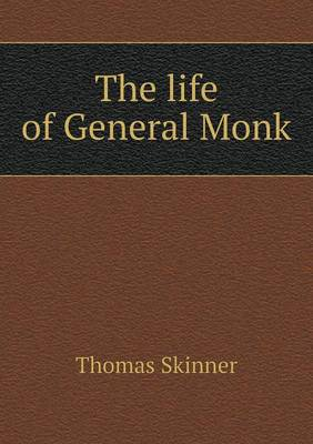 The Life of General Monk (Paperback)