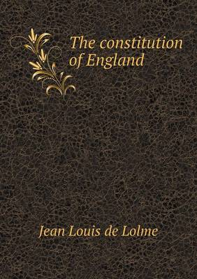 The Constitution of England (Paperback)