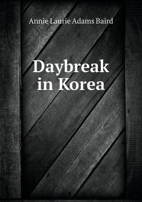Daybreak in Korea (Paperback)