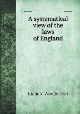 A Systematical View of the Laws of England (Paperback)