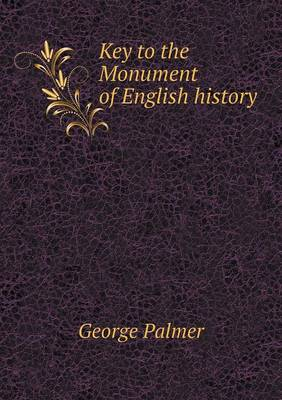Key to the Monument of English History (Paperback)