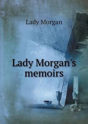Lady Morgan's Memoirs (Paperback)