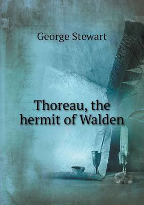Thoreau, the Hermit of Walden (Paperback)