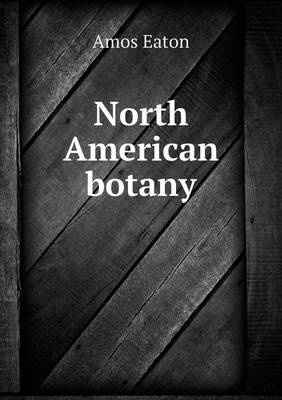 North American Botany (Paperback)