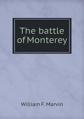 The Battle of Monterey (Paperback)