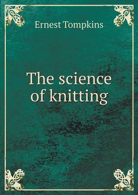 The Science of Knitting (Paperback)