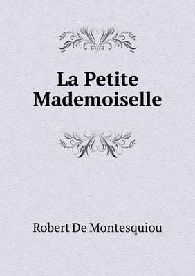 La Petite Mademoiselle (Paperback)