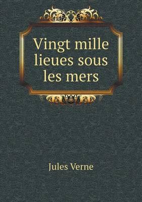 Vingt Mille Lieues Sous Les Mers (Paperback)
