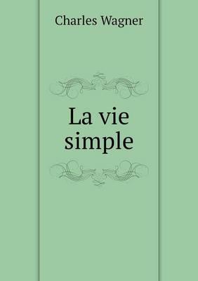 La Vie Simple (Paperback)