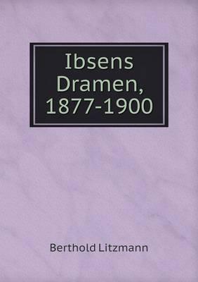 Ibsens Dramen, 1877-1900 (Paperback)