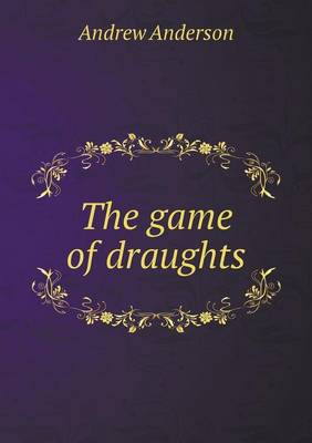 The Game of Draughts (Paperback)