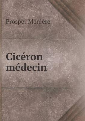 Ciceron Medecin (Paperback)