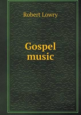 Gospel Music (Paperback)