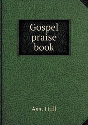 Gospel Praise Book (Paperback)