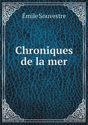 Chroniques de La Mer (Paperback)