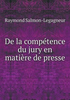de La Competence Du Jury En Matiere de Presse (Paperback)