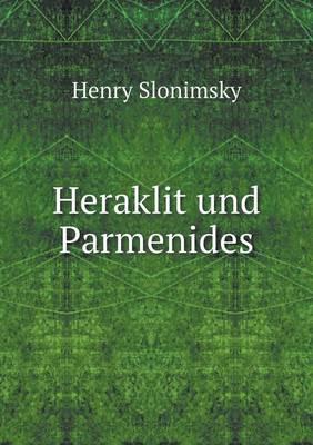 Heraklit Und Parmenides (Paperback)