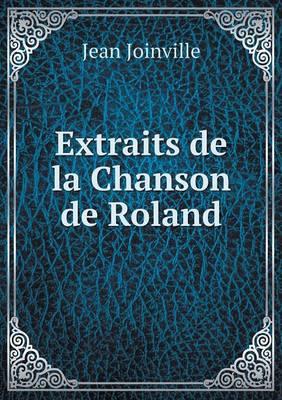 Extraits de La Chanson de Roland (Paperback)