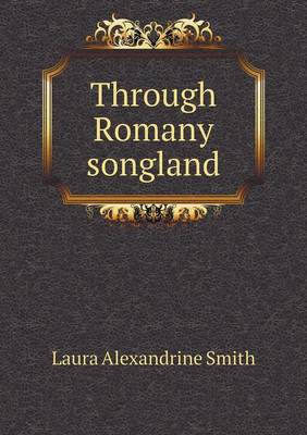 Through Romany Songland (Paperback)