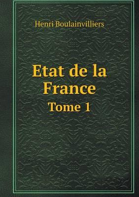Etat de La France Tome 1 (Paperback)