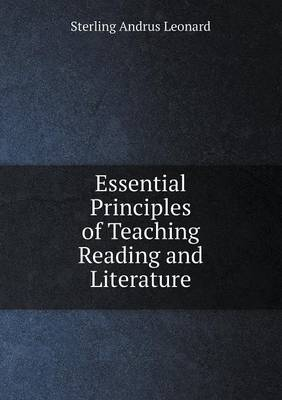 Essential Principles of Teaching Reading and Literature (Paperback)