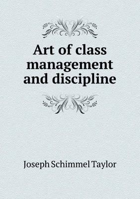 Art of Class Management and Discipline (Paperback)